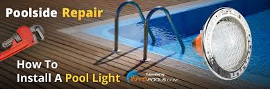 How To Replace Pool Light Poolside Repair How To Install A Pool Light Inyopools Com