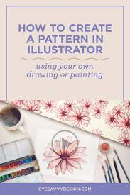 pattern drawing illustrator how to create a pattern in illustrator using your own drawing or