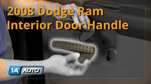 2007 Dodge Nitro Interior Door Handle by How To Install Replace Interior Door Handle 2002 08 Dodge Ram Buy