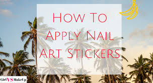 how to apply nail art stickers choice image nail art designs