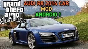 galaxy audi r8 install audi r8 2014 car mod on gta sa android youtube