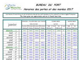 horaires de bureau horaires de portes et marées 2017 les ports de la manche
