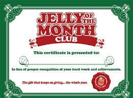 download and print your u0027jelly of the month club u0027 certificate here