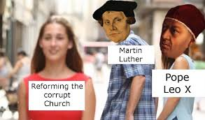 Martin Luther Memes - the memeist party of tumblr martin luther life 10 11 1483 18 2