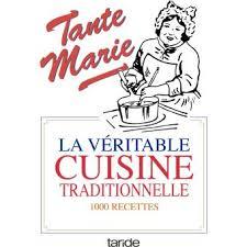 livre de cuisine fnac la véritable cuisine traditionnelle cartonné tante achat