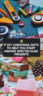 help with christmas 17 diy christmas gifts to help you start spectacular presents