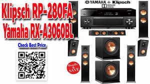 best affordable home theater system check best price klipsch rp 280fa theater rx a3060bl receiver