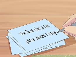 3 ways to ask a to prom or homecoming in a cute way wikihow