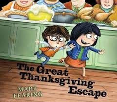 the great thanksgiving escape by fearing