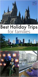 places to visit during holidays and