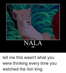 Lion King Cell Phone Meme - nala dtf tell me this wasn t what you were thinking every time you