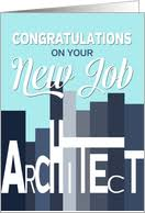 Congrats On New Job Card Architect Congratulations On New Job Cards From Greeting Card Universe