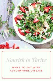 nourish to thrive what to eat on an autoimmune sjogren u0027s diet