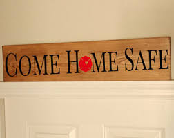 Firefighter Home Decorations Come Home Safe Etsy