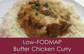 fod map butter chicken curry low fodmap recipe fodmap