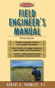 field engineer u0027s manual third edition