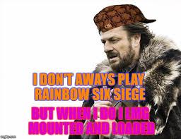 Six Picture Meme Maker - rainbow six siege meme imgflip