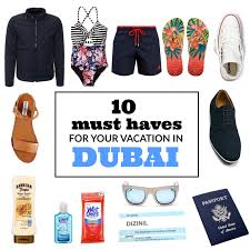 10 Must Haves For Your by Wander With Nada Guides To Dubai