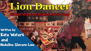lion dancer book lion dancer ernie wan s new year children s book