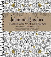 johanna basford 2017 2018 16 month coloring weekly planner