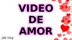 imagenes de amor en facebook video de amor para dedicar facebook whatsapp youtube