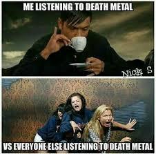 Metal Meme - bahahaha music pinterest metals metalhead and memes