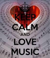 Original Keep Calm Meme - keep calm and love music keep calm pinterest calming