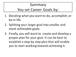 career goals setting your career goals a career is one of the