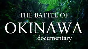 Map Of Okinawa ᴴᴰ Documentary The Battle Of Okinawa Youtube