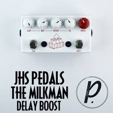 jhs delay jhs pedals the milkman delay boost pedal of the day