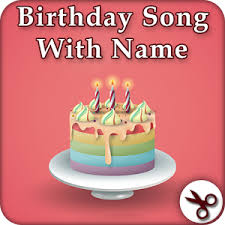 birthday song with name android apps on google play
