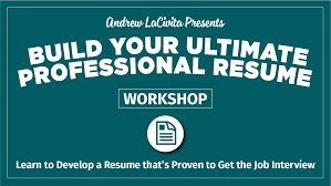 resume writing video tutorial how to build the ultimate professional resume by andrew lacivita 1280 x 720 workshop w tag 1 professional resume 1