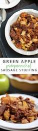 sustainable thanksgiving green apple and sausage stuffing with pumpkin bread