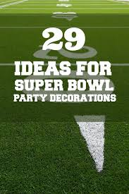 football party decorations football party 29 ideas for bowl decorations spaceships
