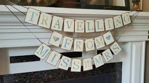 travel themed bridal shower travel theme bridal shower banner traveling from miss to mrs