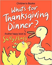 Does Amazon Ship On Thanksgiving What U0027s For Thanksgiving Dinner Sally Huss 9780692330845 Amazon