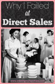 direct sales companies home decor why i failed at direct sales direct sales companies direct
