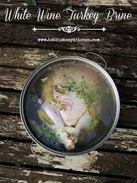 Spicy Thanksgiving Turkey Recipe White Wine Turkey Brine Bobbi U0027s Kozy Kitchen