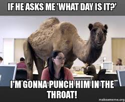 Throat Punch Meme - if he asks me what day is it i m gonna punch him in the throat