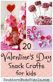 valentine u0027s day snack crafts for kids southern made simple