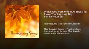 praise god from whom all blessing flow thanksgiving day family