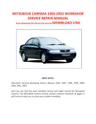 mitsubishi carisma 1996 2003 workshop service repair manual by pam
