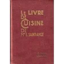 un livre de cuisine livre de cuisine de mme e ange recettes et méthodes de la
