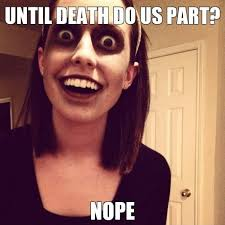 Over Obsessive Girlfriend Meme - 21 best obsessive girlfriend images on pinterest overly attached