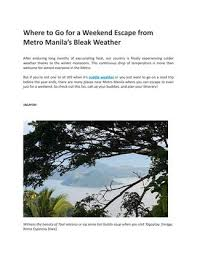 where to go for a weekend escape from metro manila by shoppersguide