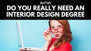 do i need an interior design degree youtube