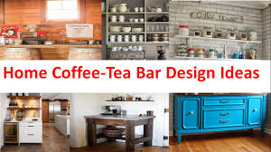 home coffee tea bar design ideas youtube