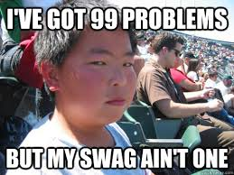 99 Problems Meme - ive got 99 problems meme got best of the funny meme