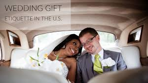 wedding gift protocol wedding gift etiquette in the u s access to culture