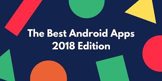 best apps android the best android apps of all time 2018 edition